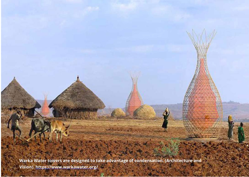 Warka Water towers are designed to take advantage of condensation. (Architecture and Vision). https://www.warkawater.org/